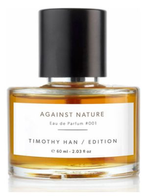 Against Nature Timothy Han Edition Perfumes für Frauen und Männer