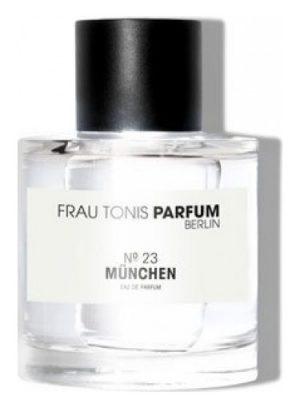 No. 23 München  Frau Tonis Parfum für Frauen und Männer