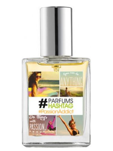 #PassionAddict #Parfum Hashtag für Frauen