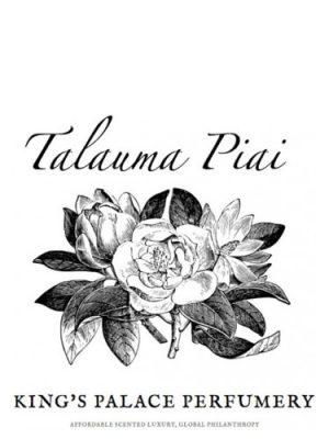 Talauma Piai King's Palace Perfumery für Frauen und Männer
