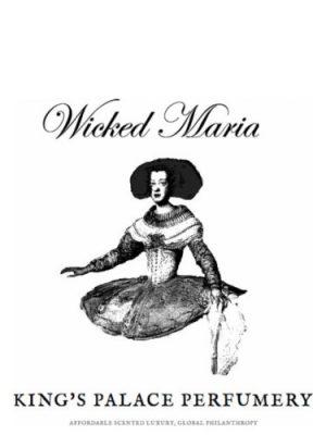 Wicked Maria King's Palace Perfumery für Frauen und Männer